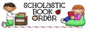 Scholastic book orders due